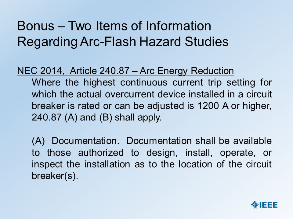 Bonus – Two Items of Information Regarding Arc-Flash Hazard Studies