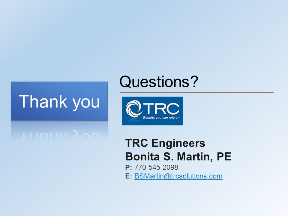 TRC Engineers Bonita S. Martin, PE P: 770-545-2098