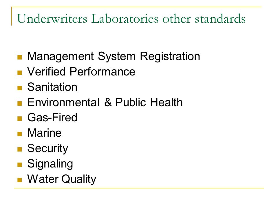 Underwriters Laboratories other standards