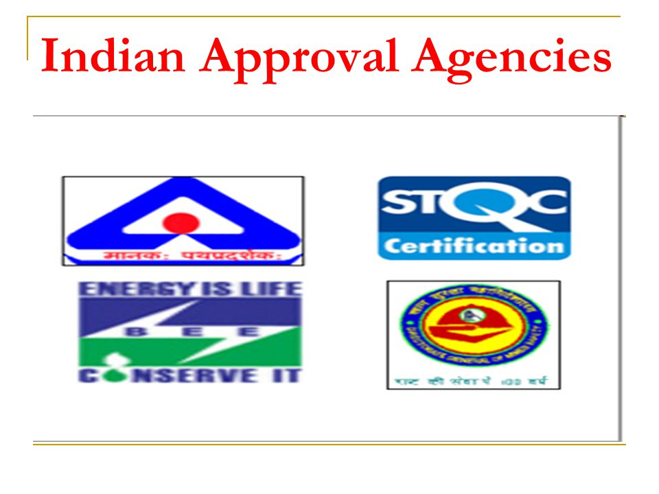 Indian Approval Agencies