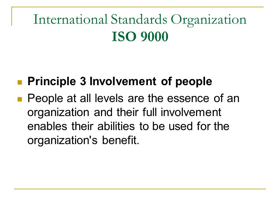 International Standards Organization ISO 9000