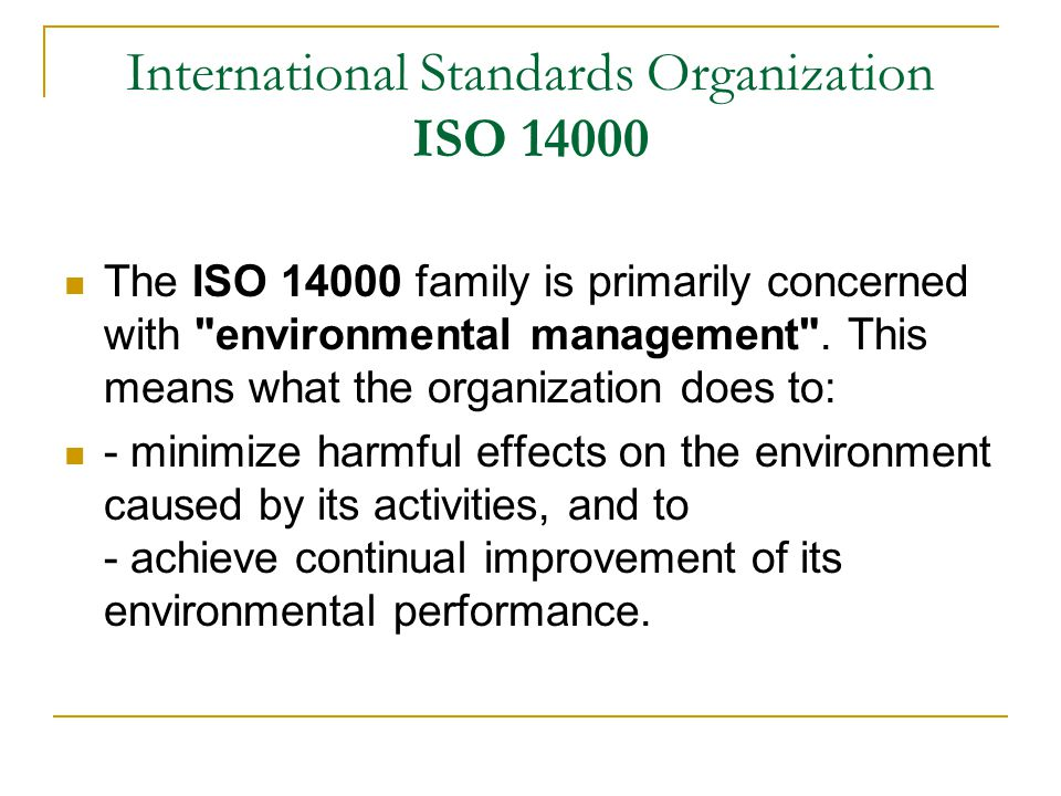 International Standards Organization ISO 14000