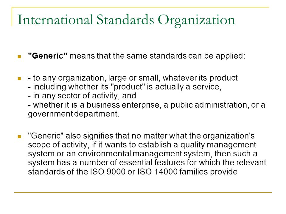 International Standards Organization