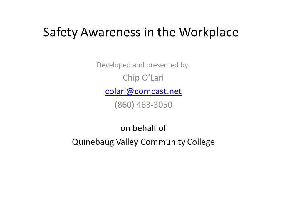 Safety Awareness in the Workplace