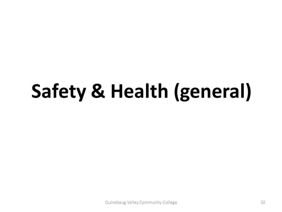 Safety & Health (general)