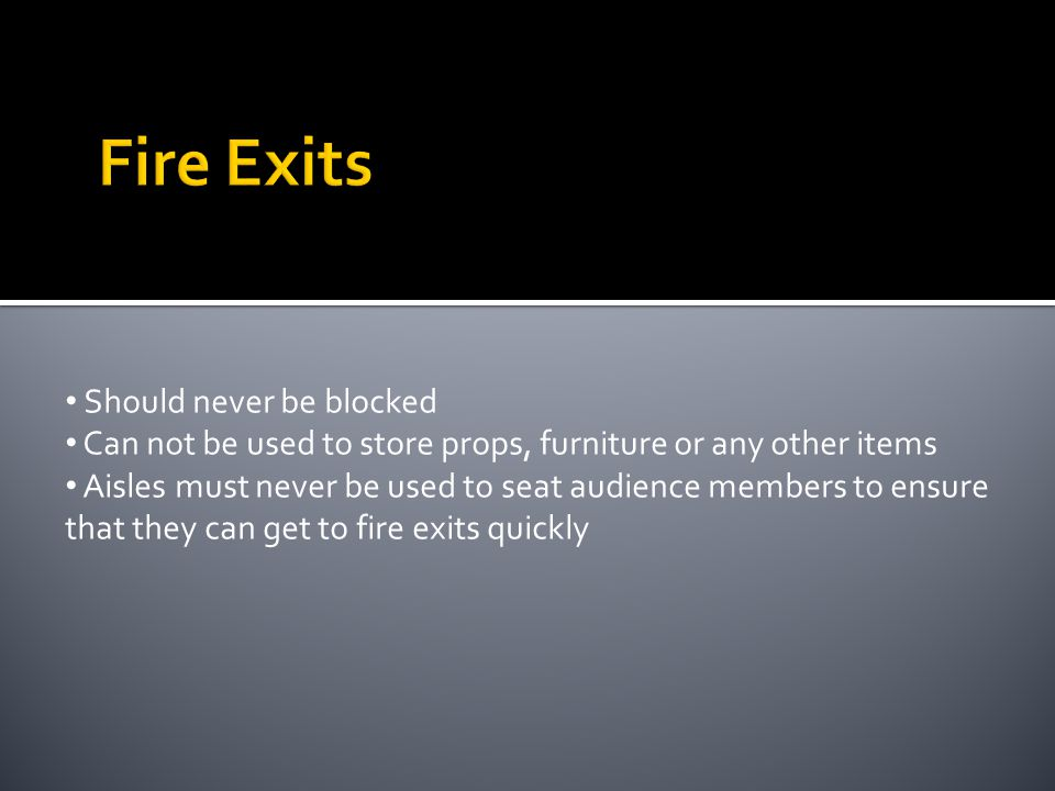 Fire Exits Should never be blocked