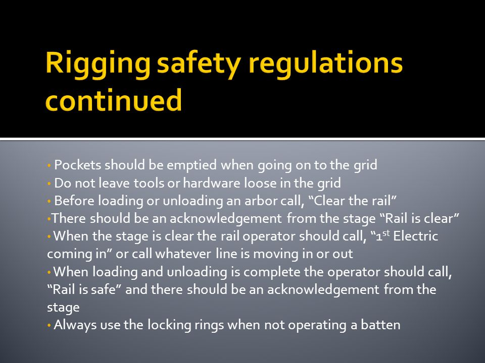 Rigging safety regulations continued
