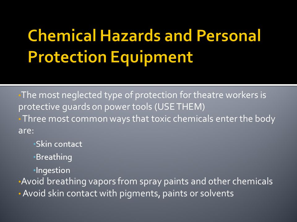Chemical Hazards and Personal Protection Equipment