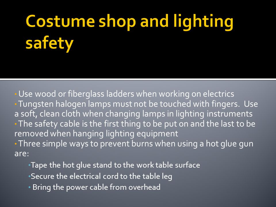 Costume shop and lighting safety