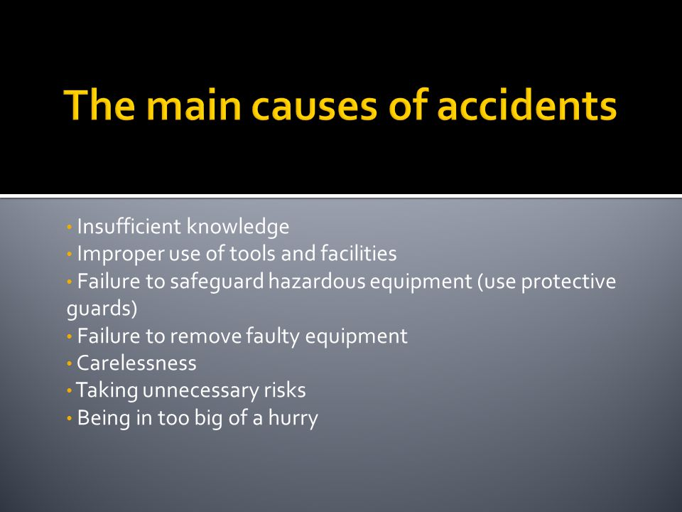 The main causes of accidents