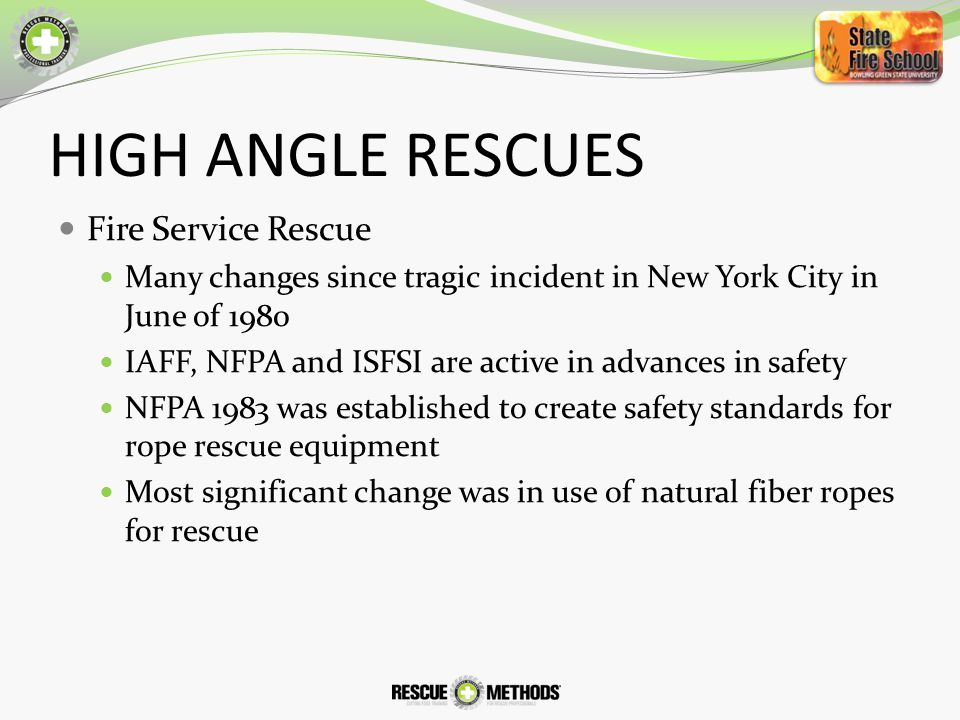 HIGH ANGLE RESCUES Fire Service Rescue