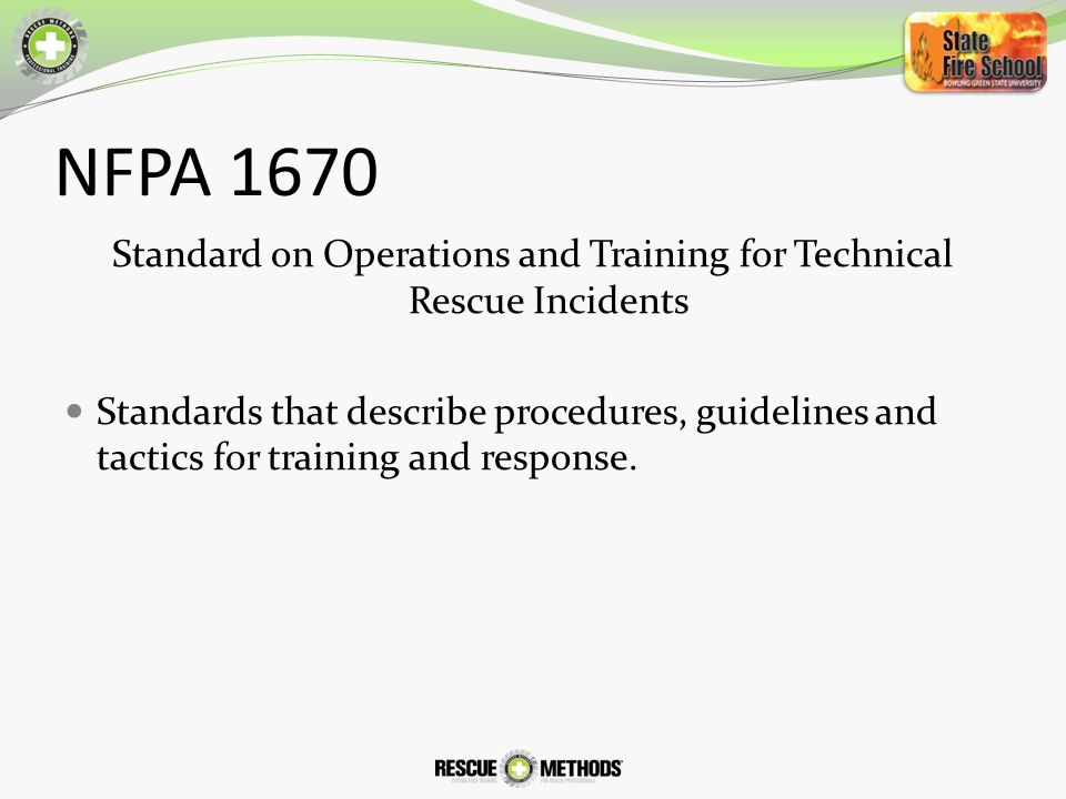 Standard on Operations and Training for Technical Rescue Incidents