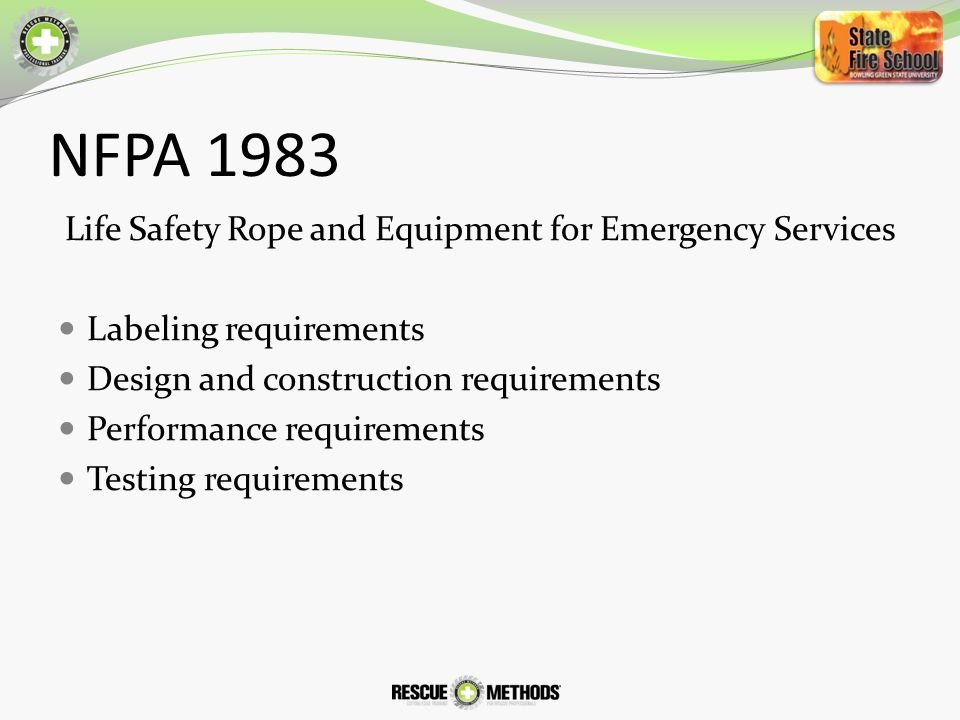 Life Safety Rope and Equipment for Emergency Services