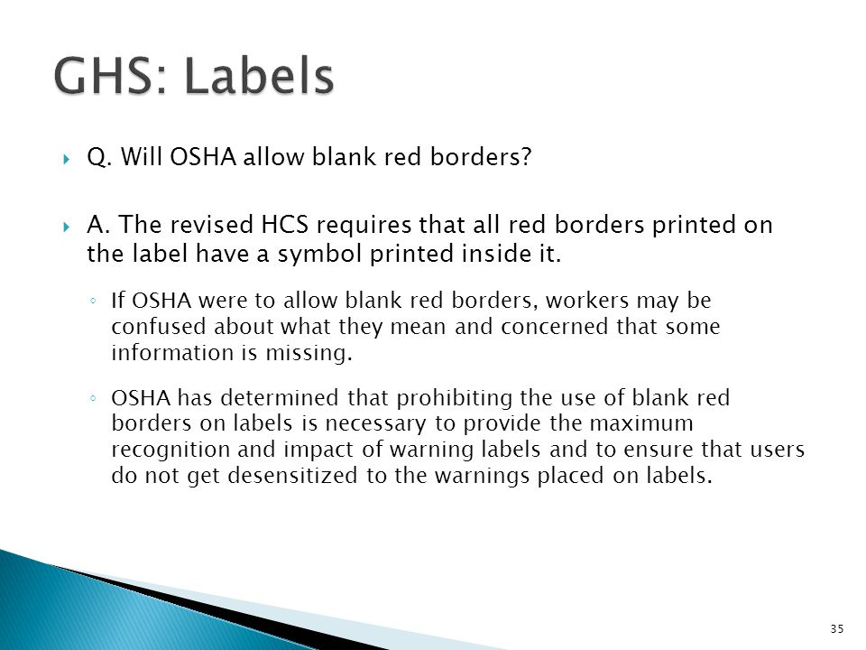GHS: Labels Q. Will OSHA allow blank red borders