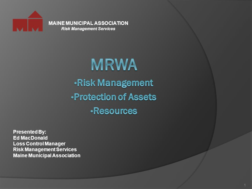 MRWA Risk Management Protection of Assets Resources