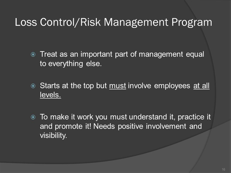 Loss Control/Risk Management Program
