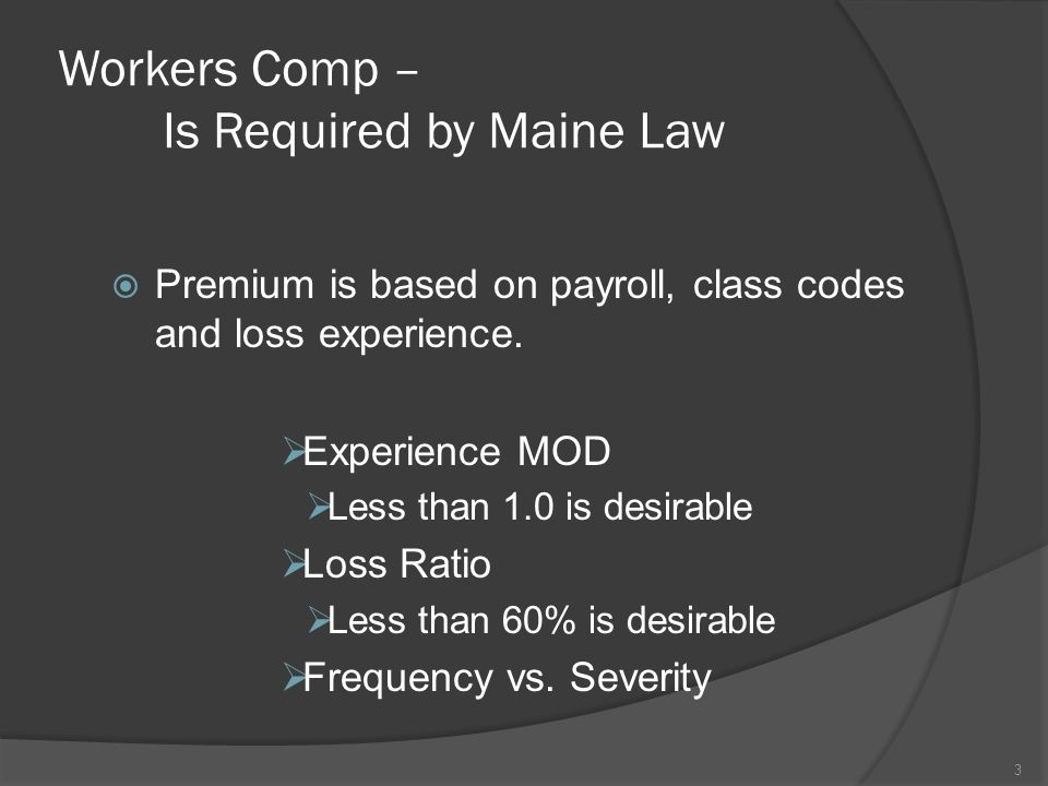 Workers Comp – Is Required by Maine Law
