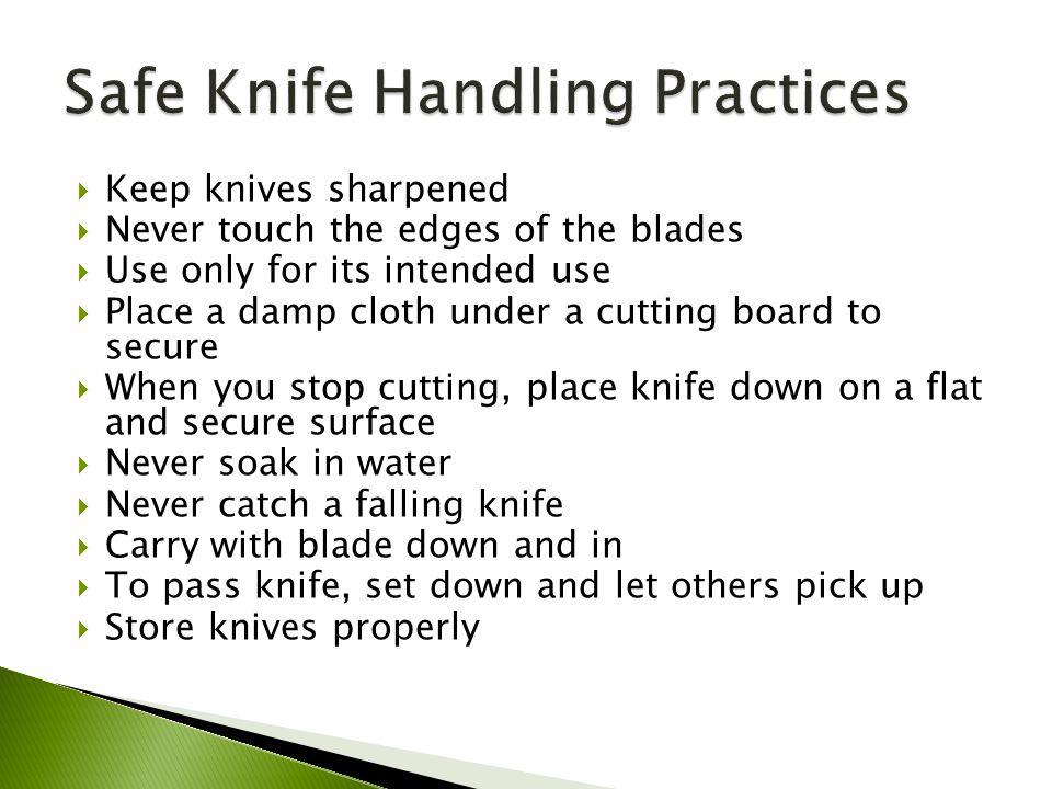 Safe Knife Handling Practices