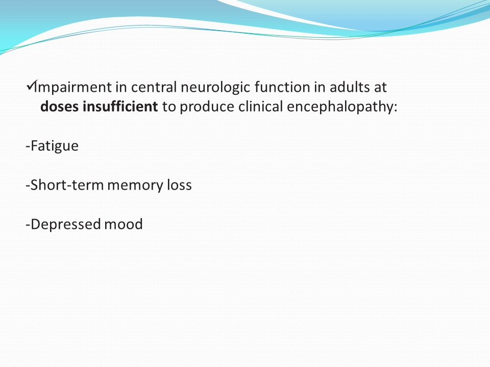 Impairment in central neurologic function in adults at