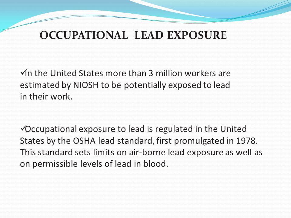 OCCUPATIONAL LEAD EXPOSURE