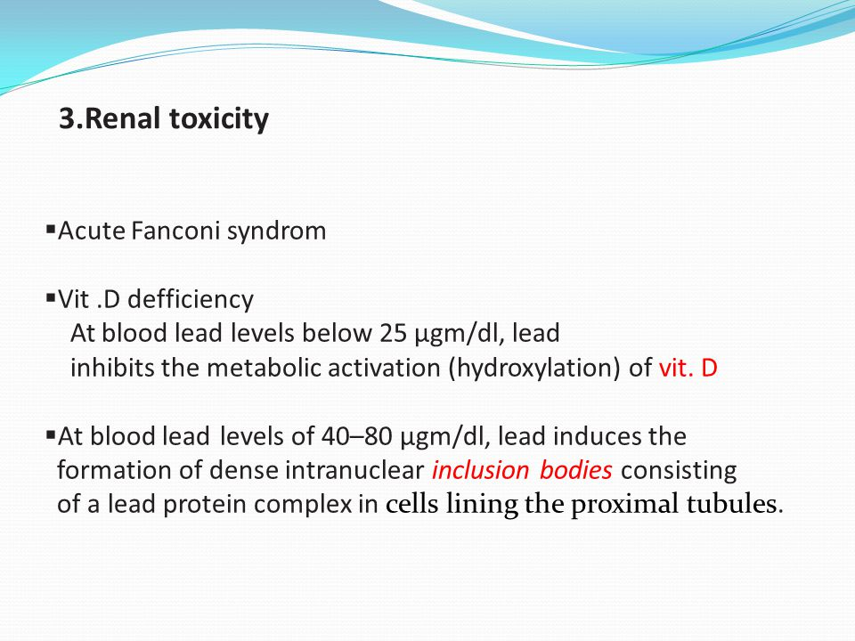 3.Renal toxicity Acute Fanconi syndrom Vit .D defficiency