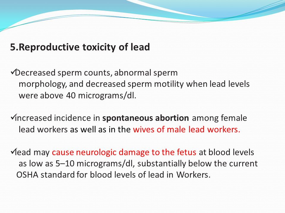 5.Reproductive toxicity of lead