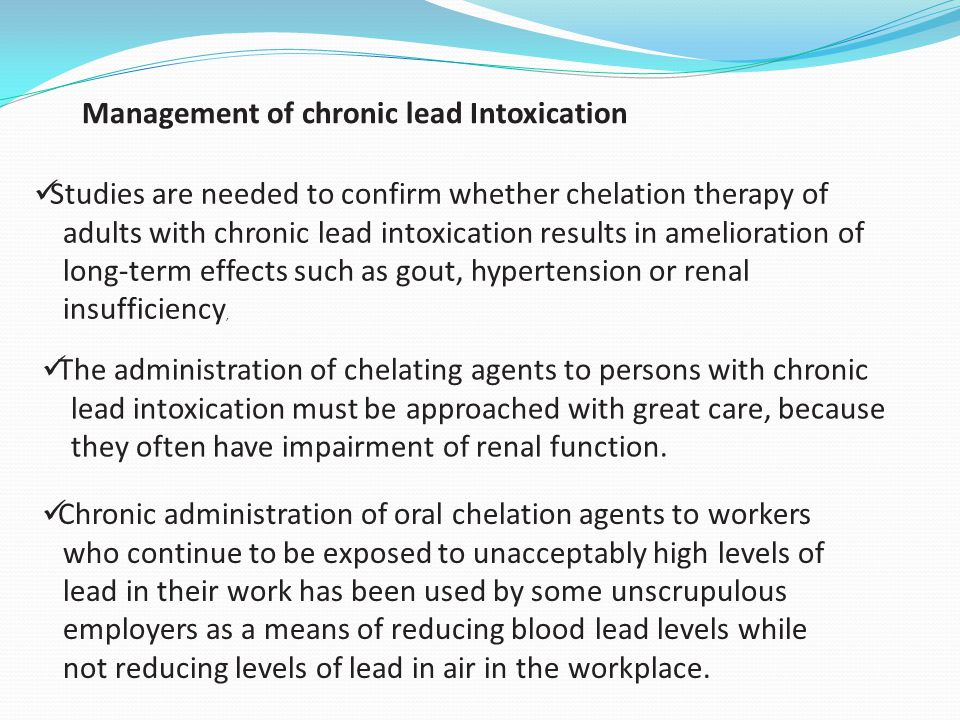 Management of chronic lead Intoxication