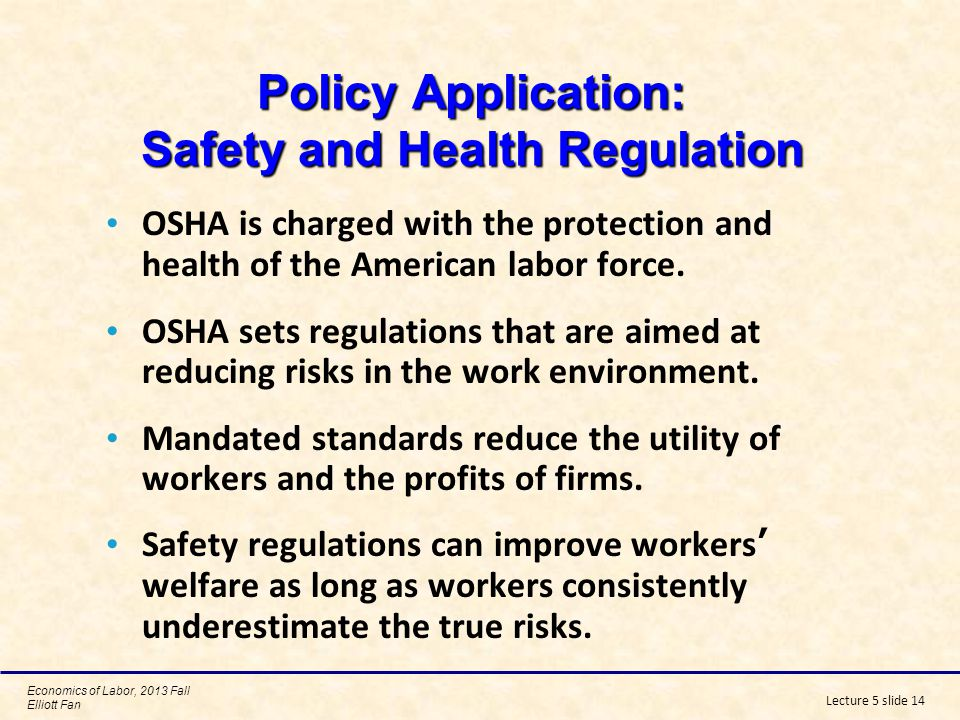 Policy Application: Safety and Health Regulation