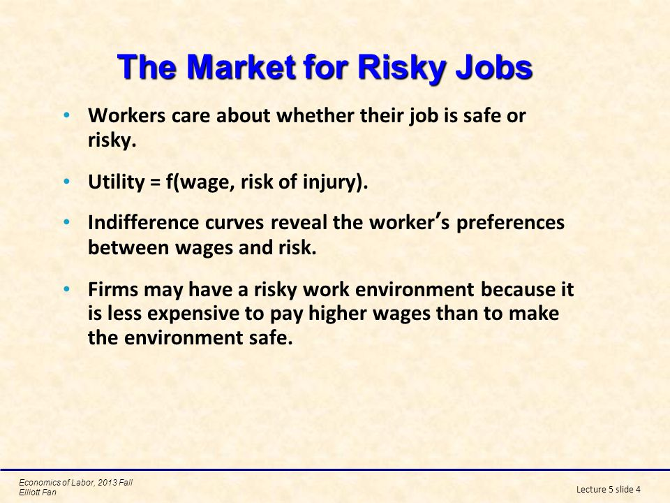 The Market for Risky Jobs