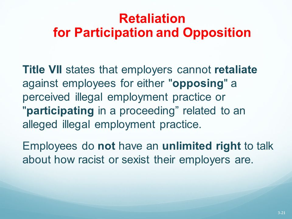 Retaliation for Participation and Opposition