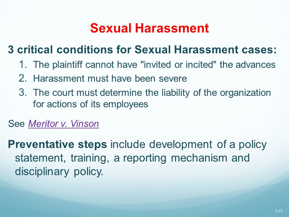 Sexual Harassment 3 critical conditions for Sexual Harassment cases: