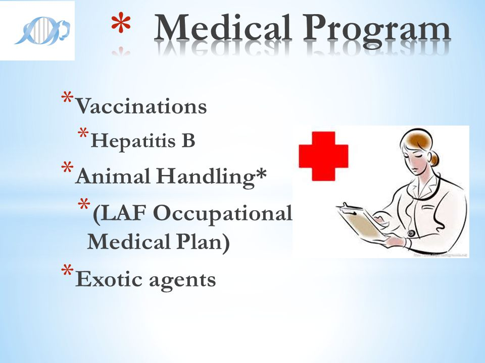 Medical Program Vaccinations Animal Handling*