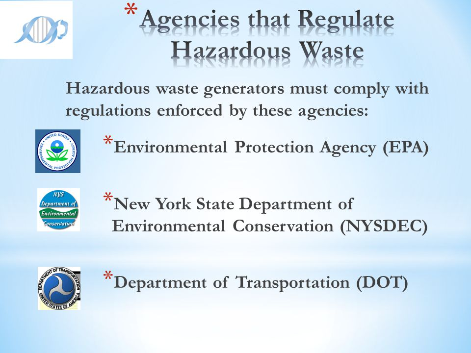 Agencies that Regulate Hazardous Waste