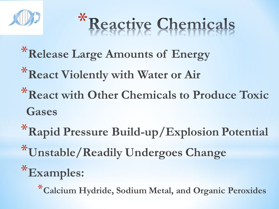 Reactive Chemicals Release Large Amounts of Energy