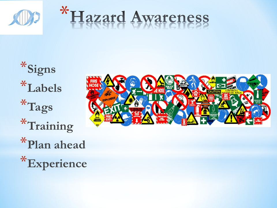 Hazard Awareness Signs Labels Tags Training Plan ahead Experience