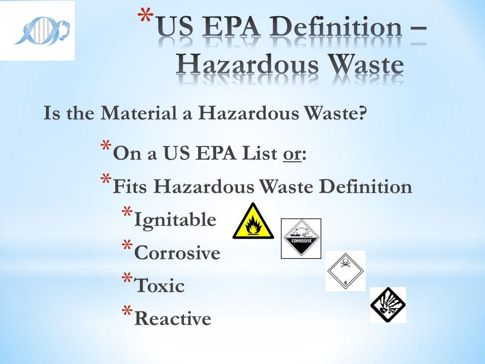 US EPA Definition – Hazardous Waste