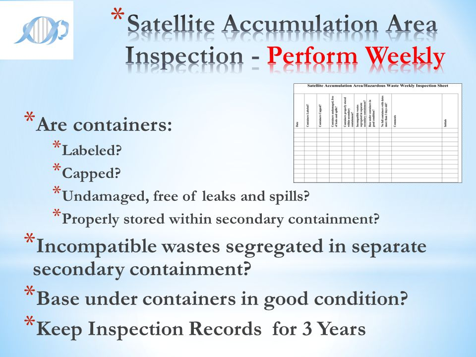 Satellite Accumulation Area Inspection - Perform Weekly