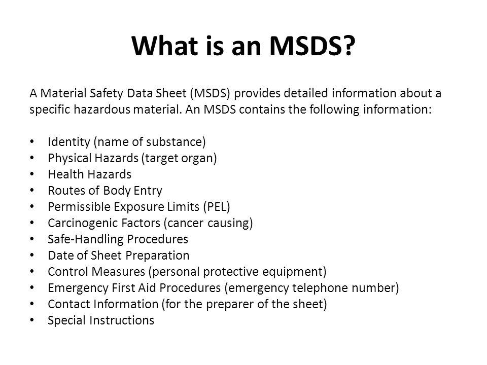 What is an MSDS A Material Safety Data Sheet (MSDS) provides detailed information about a.
