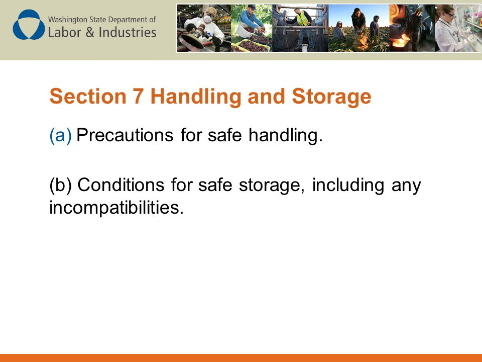 Section 7 Handling and Storage