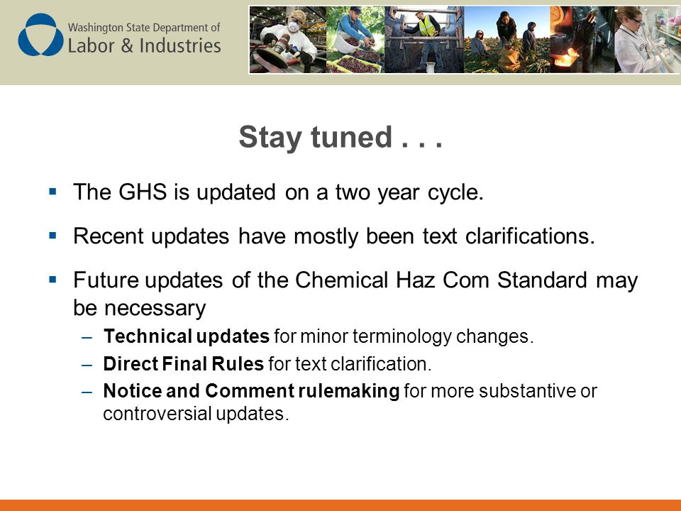 Stay tuned . . . The GHS is updated on a two year cycle.