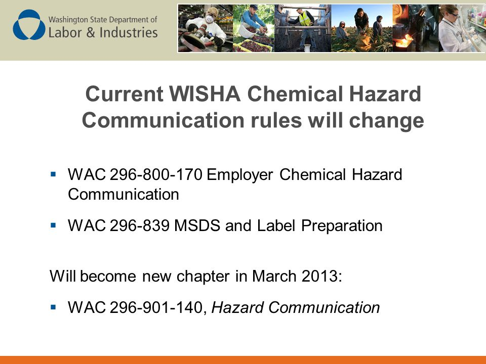 Current WISHA Chemical Hazard Communication rules will change