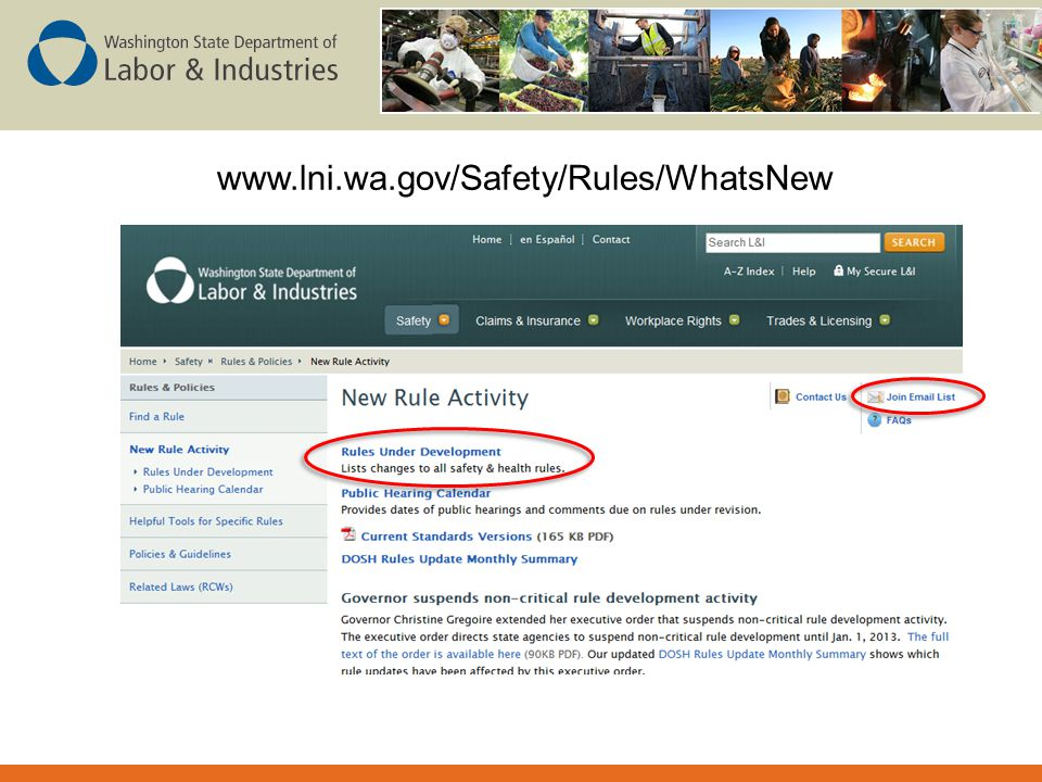 www.lni.wa.gov/Safety/Rules/WhatsNew Where to watch for news of proposed rules.