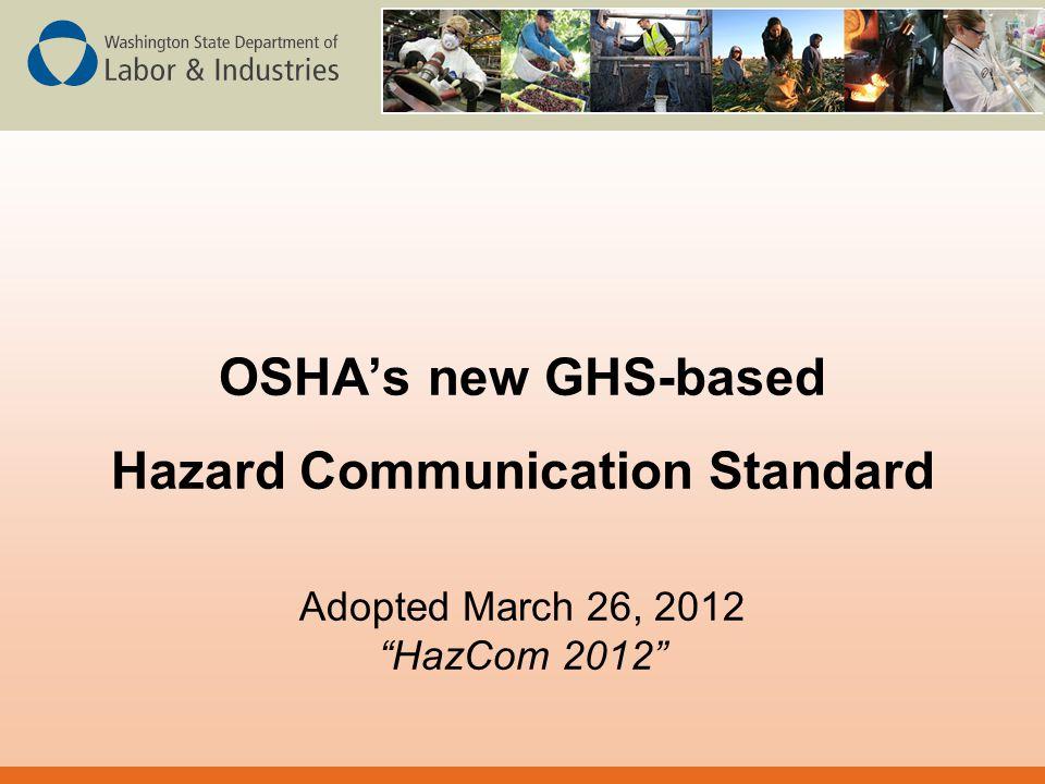 OSHA's new GHS-based Hazard Communication Standard