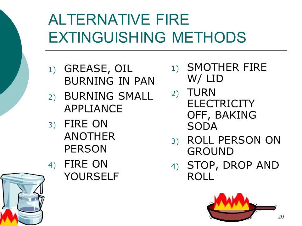 ALTERNATIVE FIRE EXTINGUISHING METHODS