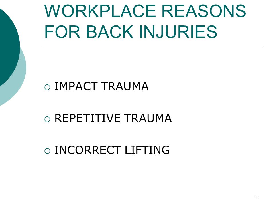 WORKPLACE REASONS FOR BACK INJURIES