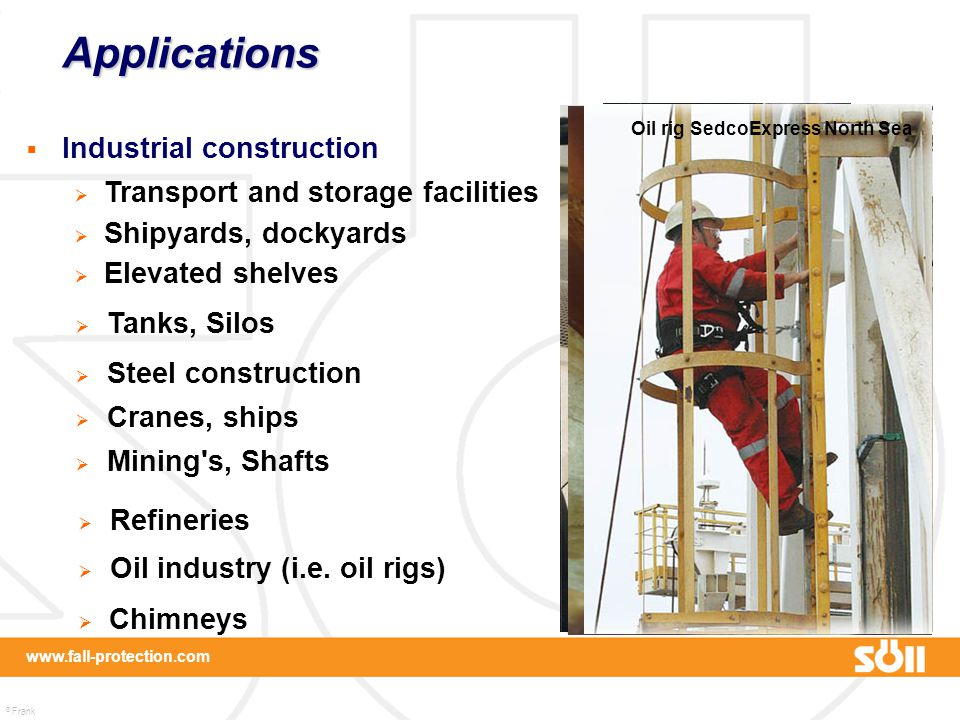Applications Industrial construction Transport and storage facilities