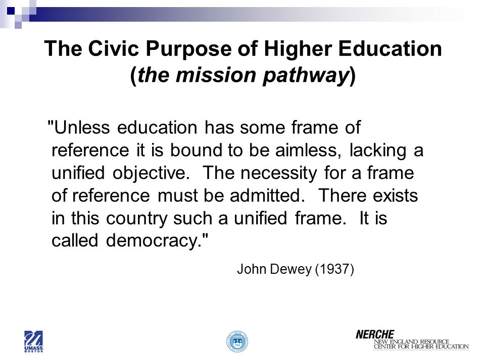 The Civic Purpose of Higher Education (the mission pathway)