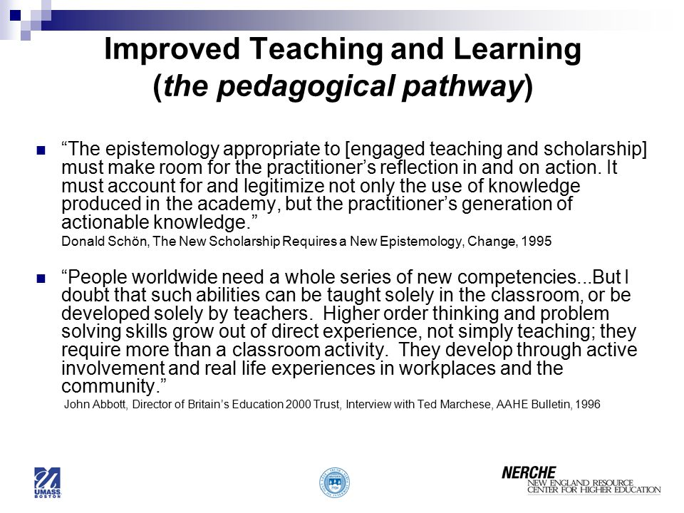 Improved Teaching and Learning (the pedagogical pathway)