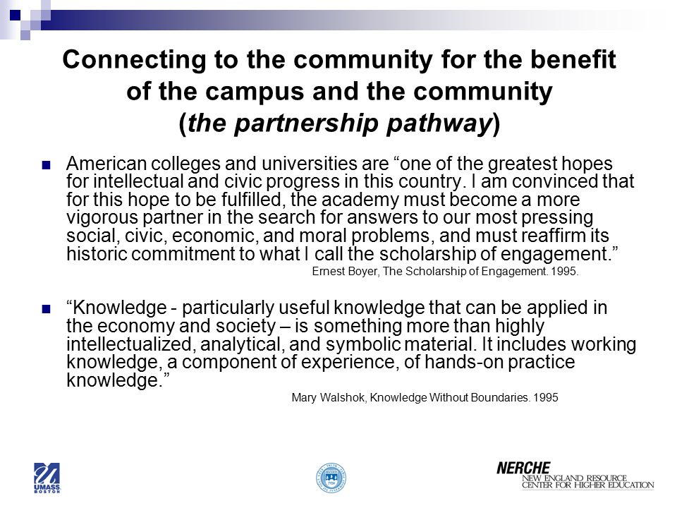 Connecting to the community for the benefit of the campus and the community (the partnership pathway)