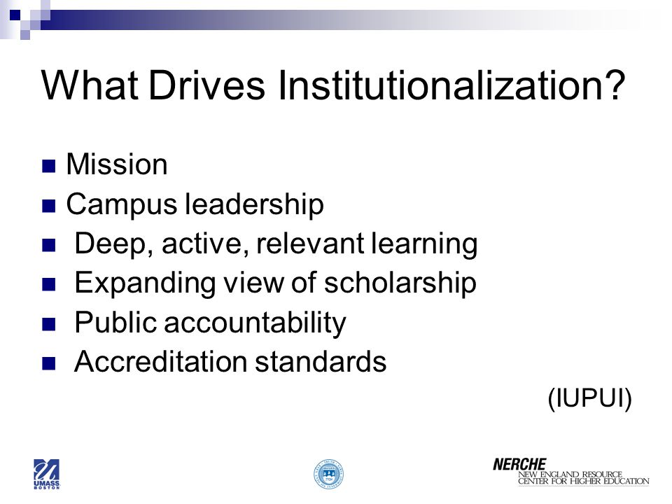 What Drives Institutionalization